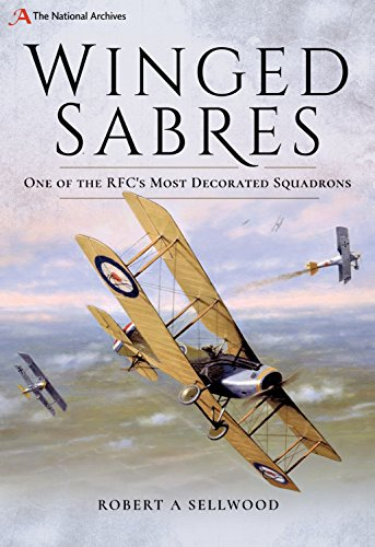 Winged Sabres: One of the RFC's Most Decorated Squadrons (The National Archives)