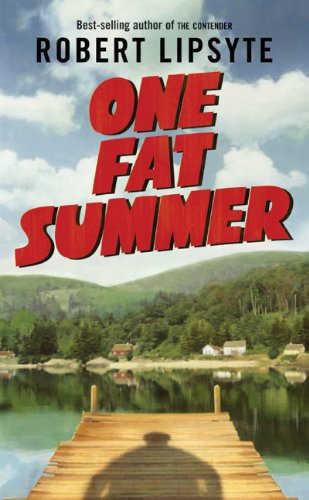 (One Fat Summer (Ursula Nordstrom Book) )