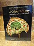img - for A Golden Treasury: Jewellery from the Indian Subcontinent (Victoria and Albert Museum Indian Art Series) by Susan Stronge (1989-01-15) book / textbook / text book