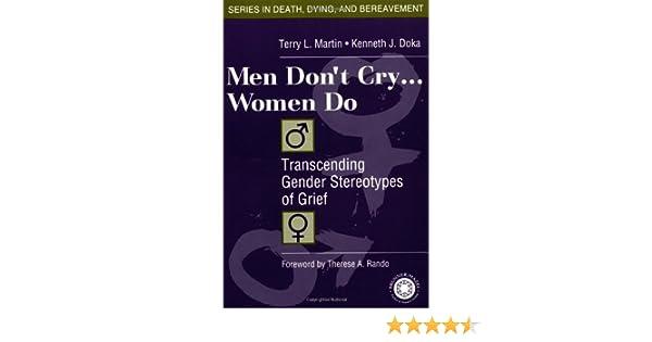 Amazoncom Men Dont Cry Women Do Transcending Gender
