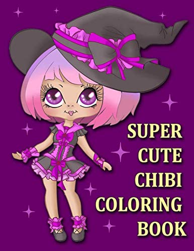 A Super Cute Chibi Coloring Book: Gorgeous Coloring Book for Girls (Anime Manga Coloring Book for Adults and Kids)]()