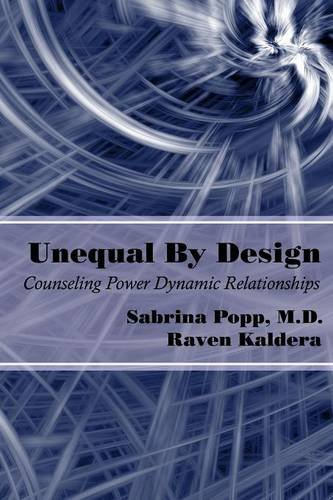 Unequal By Design: Counseling Power Dynamic Relationships PDF