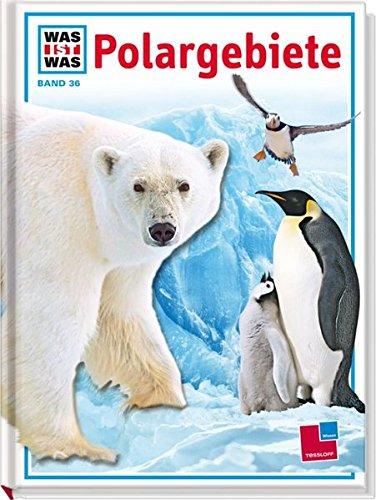 Was Ist Was Band 036  Polargebiete