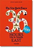 36 hours in usa and canada - The New York Times: 36 Hours, USA & Canada, East