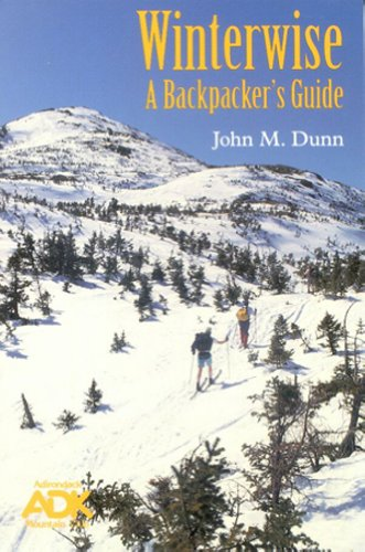 Winterwise: A Backpacker's Guide