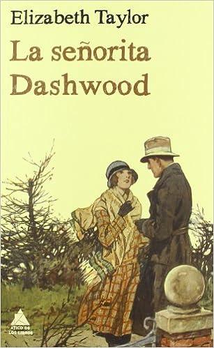 La señorita Dashwood – Elizabeth Taylor  51jJNQXSMlL._SX305_BO1,204,203,200_