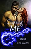 Chasing Me (Shaft on Tour Book 3)