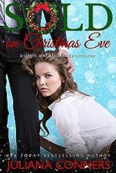 Sold on Christmas Eve: A Virgin and Billionaire Romance