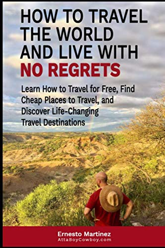 51jJP3zKa3L - How to Travel the World and Live with No Regrets.: Learn How to Travel for Free, Find Cheap Places to Travel, and Discover Life-Changing Travel Destinations. (Cheap Flights)