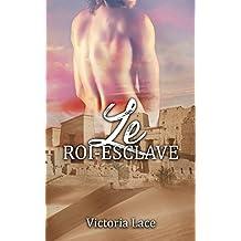 Le Roi-Esclave (French Edition)
