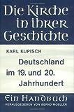 Die Deutschen Landeskirchen Im 19. und 20. Jahrhundert, Kupisch, Karl, 3525523769