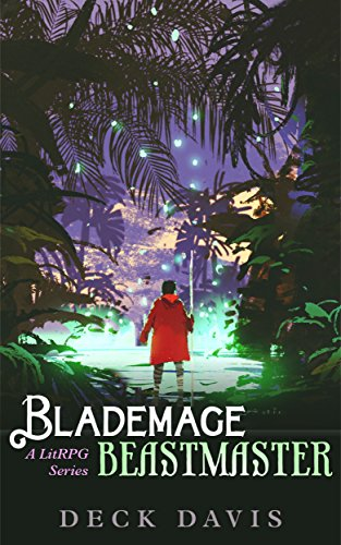 Blademage Beastmaster: A LitRPG Series Book 1 cover