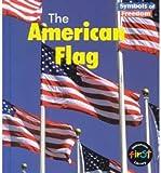 The American Flag, Tristan Boyer Binns, 158810401X
