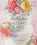 Bellissimo Wedding Cakes: 12 Elegant and Inspiring Tutorials for the Contemporary Cake Designer