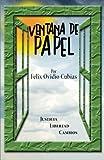 Ventana de Papel, Félix Ovidio Cubias, 1463351453