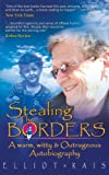 Stealing the Borders, Elliot Rais, 1467901571