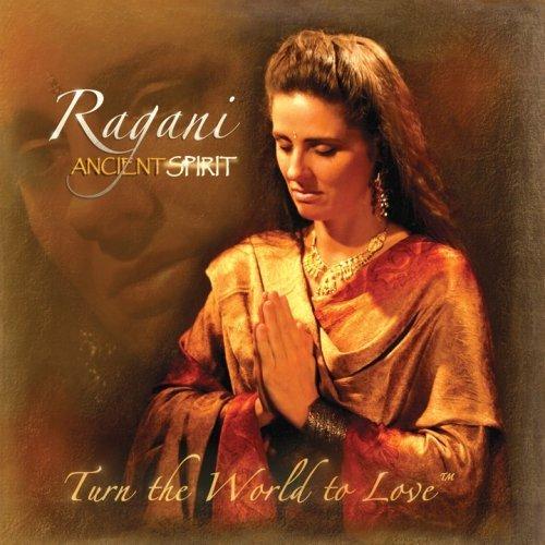 Ancient Spirit: Yoga Chant Kirtan Music by Ragani
