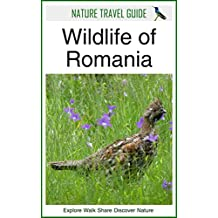 Nature Travel Guide: Wildlife of Romania