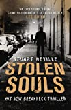 Front cover for the book Stolen Souls by Stuart Neville
