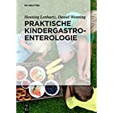 Praktische Kindergastroenterologie (German Edition)