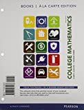 College Mathematics, Books a la Carte Edition Plus MyMathLab -- Access Cards Package 9th Edition