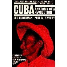 Cuba: Anatomy of a Revolution