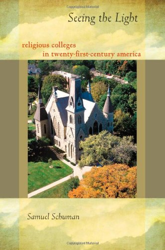 Seeing the Light: Religious Colleges in Twenty-First-Century America