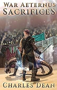 War Aeternus 2: Sacrifices by [Dean, Charles]