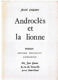 Androcles et la lionne par Jean Guenot