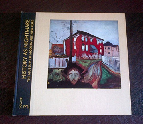 History as Nightmare (The Meanings of Modern Art series, Vol. 3)