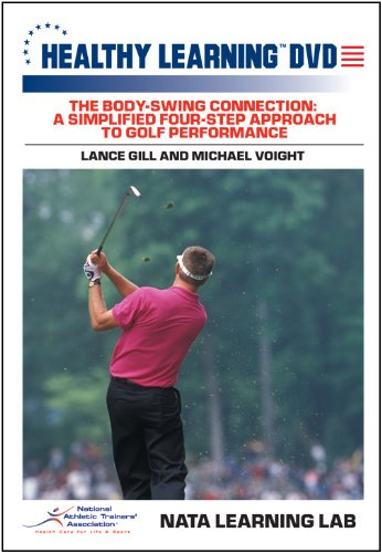 (The Body-Swing Connection: A Simplified Four-Step Approach to Golf Performance)