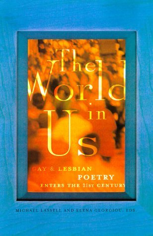 The World in Us: Lesbian and Gay Poetry of the Next Wave (2000-04-23) by St. Martin's Press