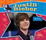 Justin Bieber: Singing Sensation (Big Buddy Books: Buddy Bios)