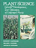 Plant Science, William J. Flocker and Hudson T. Hartmann, 013681056X