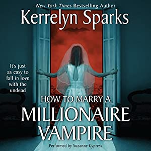 How To Marry a Millionaire Vampire Audiobook