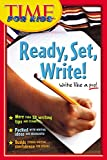 Time for Kids Ready, Set, Write! (Time for Kids Writer's Handbook)