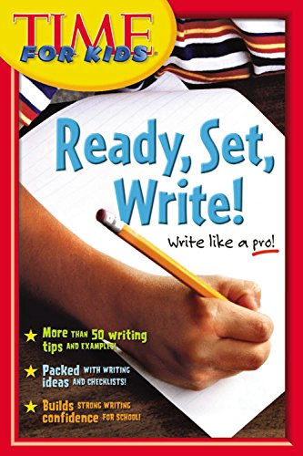 Time for Kids Ready, Set, Write!: A Writer's Handbook for School and Home (Time for Kids Writer's Handbook)