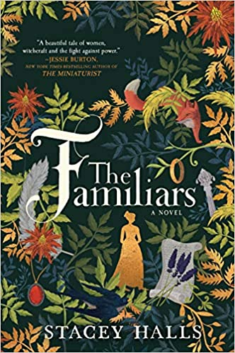 The Familiars: Amazon.co.uk: Stacey Halls: 9780778309017: Books