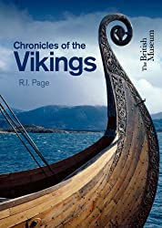 Chronicles of the Vikings: Records, Memorials and Myths