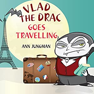 Vlad the Drac Goes Travelling Audiobook