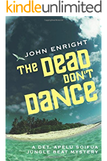 The Dead Dont Dance (Jungle Beat Mystery Book 3)