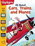 All About Cars, Trains, and Planes (Highlights™ All About Activity Books)
