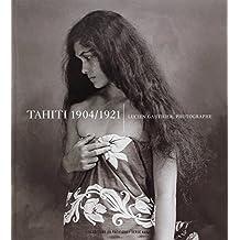 Tahiti 1904-1921