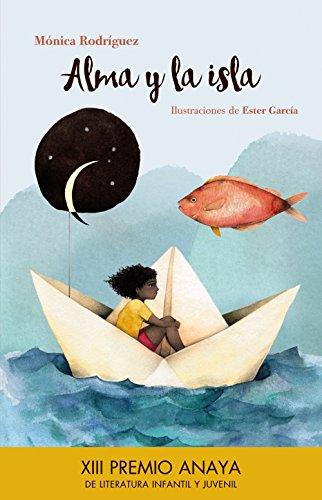 Alma y la isla (Spanish Edition)