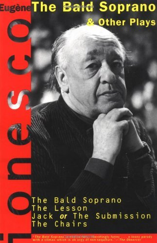 The Bald Soprano and Other Plays: The Bald Soprano; The Lesson; Jack, or the Submission; The Chairs by Eugene Ionesco - Mall Or Eugene