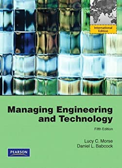 Morse & Babcock Managing Engineering and Technology 6th Edition