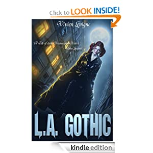L.A. Gothic - In the Dark of Light