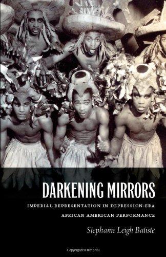 Search : Darkening Mirrors: Imperial Representation in Depression-Era African American Performance