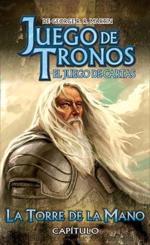 Juego de Tronos LCG. Serie II. Cap3: La Torre de la Mano ...