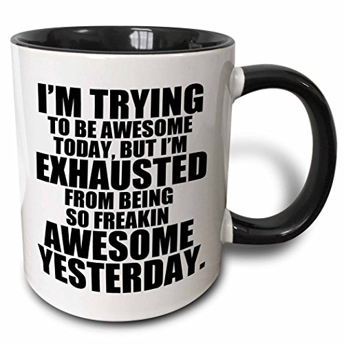 3dRose mug_193461_4 I'm trying to be awesome today Black - Two Tone Black Mug, 11oz